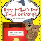Happy Father's Day Toolkit Writing Craftivity