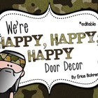 Happy, Happy, Happy Camo  Door Decor - Editable
