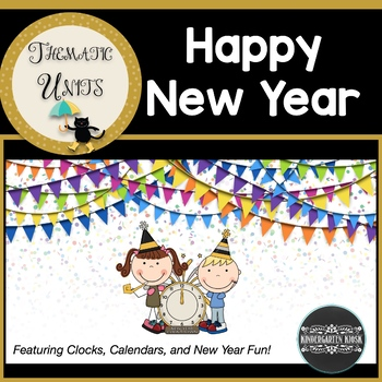Happy New Year: Clocks & Calendar:Thematic Common Core Cur