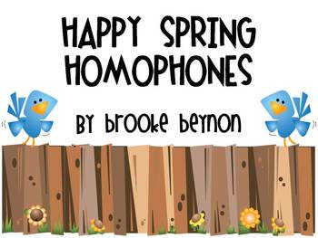 Happy Spring Homophones