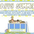 Happy Summer! Common Core Aligned Literacy and Math Activities