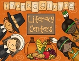 Happy Thanksgiving Literacy Centers