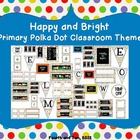 Happy and Bright Primary Polka Dot Classroom Decor
