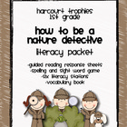 "Harcourt Trophies ""Nature Detective"" Literacy Packet"