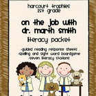"Harcourt Trophies ""On the Job with Dr. Smith"" Literacy Packet"