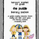 Harcourt Trophies &quot;The Puddle&quot; Literacy Packet