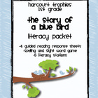 Harcourt Trophies &quot;The Story of a Blue Bird&quot; Literacy Packet