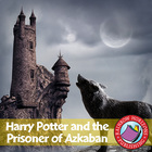 Harry Potter and the Prisoner of Azkaban Gr. 4-8