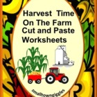 Cut and Paste, Harvest Time On The Farm, Pre-K, K, Special