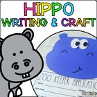 Harvey the Hippo { Animal Craftivity and Writing Prompts! }