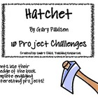 """Hatchet"", by G. Paulsen, Project Challenges"