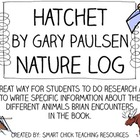 Hatchet, by Gary Paulsen, Nature Log Activity ~ Research Skills
