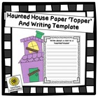 Haunted House Paper Topper and Writing Template