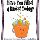 Have You Filled a Bucket Today? Resources for Helping Kids