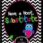Have a Hoot, Substitute-The Ultimate Editable Sub Binder w