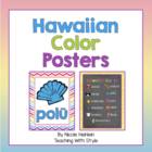 Hawaiian Colors Posters