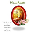 He is Risen, A Readers Theatre Script for Easter