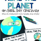 Heal the Planet {An Earth Day Mini-Unit + Craftivity}