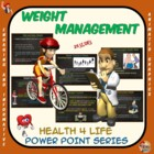 Health 4 Life Series - Weight Management