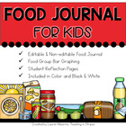 Healthy Choices Food Journal for Kids- Nutrition