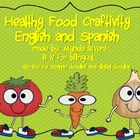 Healthy Food Craftivity English & Spanish