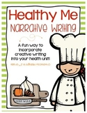 Healthy Foods Narrative Writing Common Core Aligned
