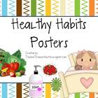 Healthy Habits Posters - Great for Back to School and Heal