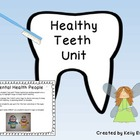 Healthy Teeth Unit - Featuring a Craftivity: Dental Health
