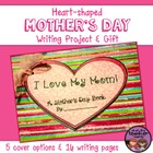 Heart-Shaped Mother&#039;s Day Writing Project and Gift