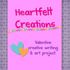 Heartfelt Creations:  Valentine Creative Writing and Art Project