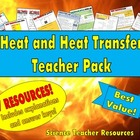 Heat and Heat Transfer Teacher Pack!