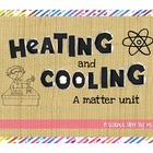Heating and Cooling Matter: Experiments That Teach