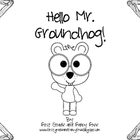 Hello Mr. Groundhog