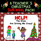 Help! The Elves Are Driving Me Crazy! A Teacher&#039;s Christma