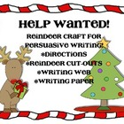 Help Wanted! - Persuasive Reindeer Writing
