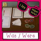 Helper Verbs WAS, WERE I Spy