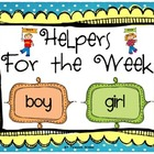 Helpers for the Week (Boy and Girl Helpers)