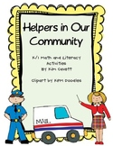 Helpers in Our Community: Math and Literacy Activities