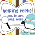 Helping Verbs am, is, are, was, were Winter/Penguin Theme
