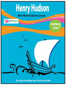 Henry Hudson - Common Core Lesson