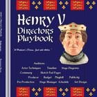 Henry V Director&#039;s Playbook