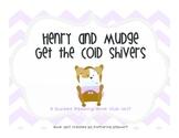 Henry and Mudge Book Club/ Guided Reading Unit for Cold Shivers