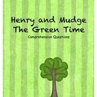 Henry and Mudge the Green Time Comprehension Questions