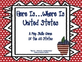"""Map Skills of State Locations with """"Here Is...""""Where Is"""" Game"""