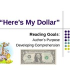 Here's My Dollar - Treasures Reading Unit 2 - Author's Purpose