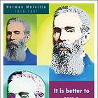 "Herman Melville Poster: ""It is better to fail at originali"