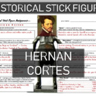 Hernan Cortes Historical Stick Figure (Mini-biography)