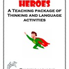 Heroes A Teaching Package of Thinking and Language Activities