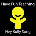 Hey Bully Song