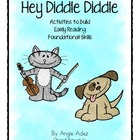 Hey Diddle Diddle- Activities to Build Early Reading  Foun